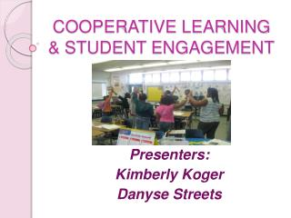 COOPERATIVE LEARNING  & STUDENT ENGAGEMENT