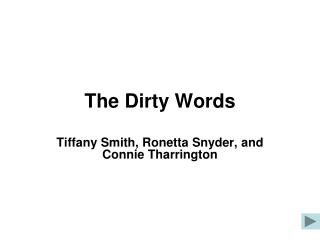 The Dirty Words