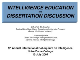 INTELLIGENCE EDUCATION a la  DISSERTATION DISCUSSION