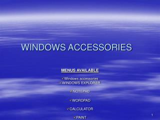 WINDOWS ACCESSORIES