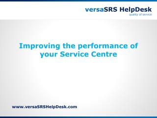 Improving the performance of your Service Centre