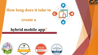 How long does it take to create a hybrid mobile app?