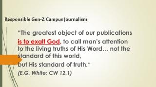 Responsible Gen-Z Campus Journalism