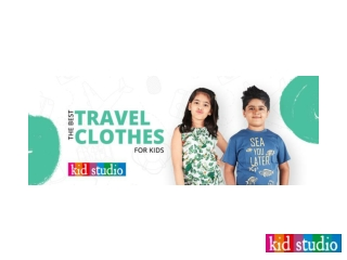 Kids Clothes: One of the best Travel Clothes for kids