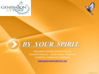 BY YOUR SPIRIT