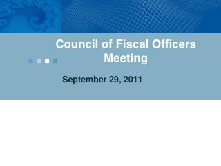 Council of Fiscal Officers Meeting