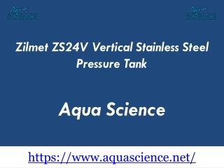Zilmet ZS24V Vertical Stainless Steel Pressure Tank
