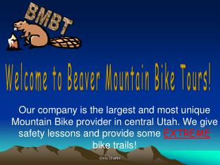 Welcome to Beaver Mountain Bike Tours!