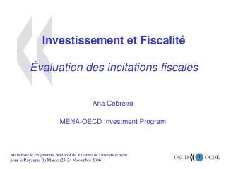 Investissement et Fiscalité Évaluation des incitations fiscales