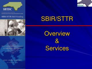 SBIR/STTR  Overview & Services