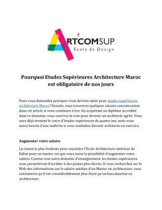 Pourquoi Etudes Supérieures Architecture Maroc est obligatoire de nos jours