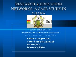 RESEARCH  EDUCATION NETWORKS -A CASE STUDY IN GHANA