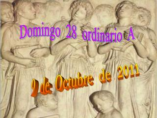 Domingo  28  ordinario  A
