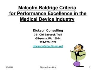 Malcolm Baldrige Criteria  for Performance Excellence in the Medical Device Industry