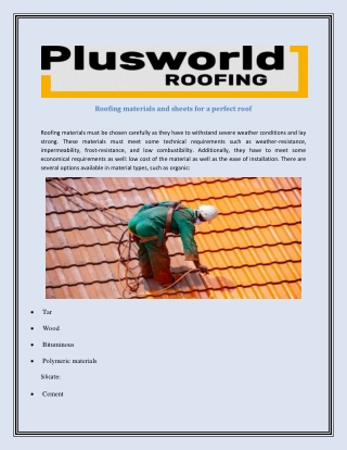 Roofing materials and sheets for a perfect roof