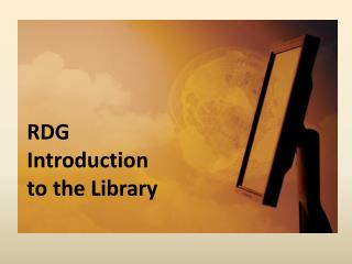 RDG Introduction to the Library