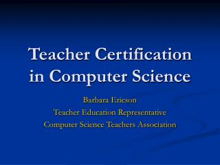 Teacher Certification in Computer Science