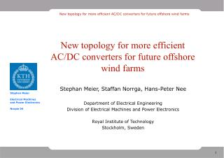 New topology for more efficient AC/DC converters for future offshore wind farms