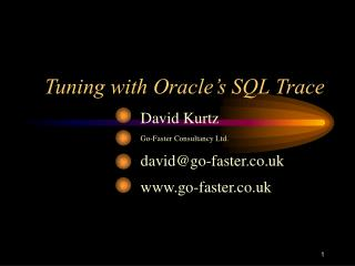 Tuning with Oracle's SQL Trace