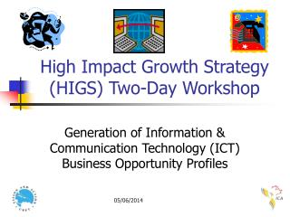 High Impact Growth Strategy (HIGS) Two-Day Workshop