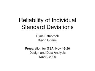 Reliability of Individual Standard Deviations