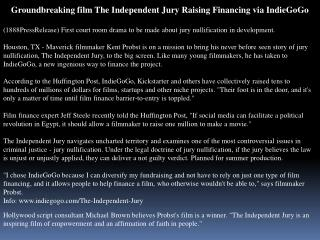 Groundbreaking film The Independent Jury Raising Financing v