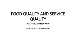Food Quality and Service Quality PPT