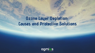 Ozone Layer Depletion: Causes and Protective Solutions