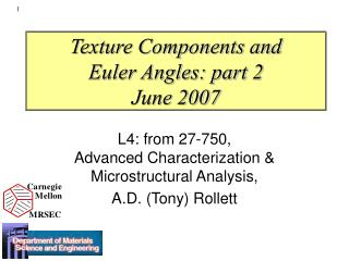Texture Components and  Euler Angles: part 2 June 2007