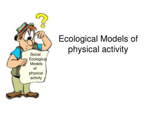 Ecological Models of physical activity