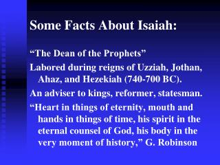 Some Facts About Isaiah: