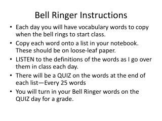 Bell Ringer Instructions