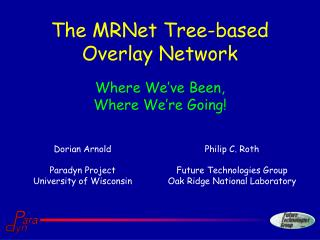 The MRNet Tree-based Overlay Network