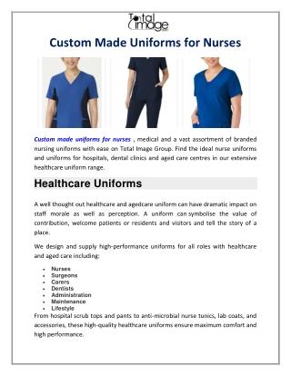 Custom Made Uniforms for Nurses