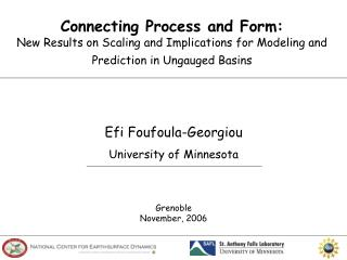 Connecting Process and Form: New Results on Scaling and Implications for Modeling and Prediction in Ungauged Basins