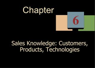 Sales Knowledge: Customers, Products, Technologies
