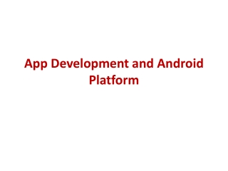 App Development and Android Platform