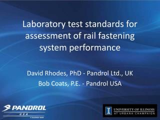 Laboratory test standards for assessment of rail fastening system performance
