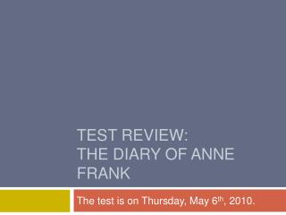 TEST REVIEW: The Diary of Anne Frank