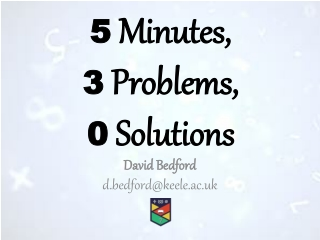 5 Minutes, 3 Problems, 0 Solutions