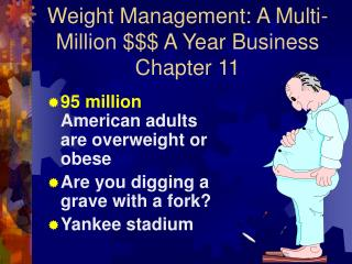 Weight Management: A Multi-Million $$$ A Year Business Chapter 11
