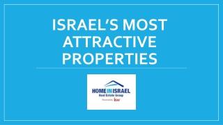 Israel's Most Attractive Properties
