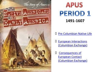 Native Americans and the Arrival of the Europeans