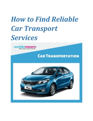 How to Hire Reliable Car Shifting Services