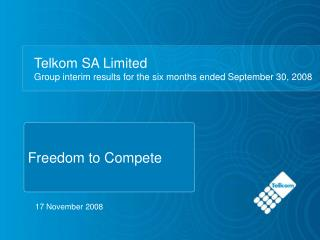 Telkom SA Limited Group interim results for the six months ended September 30, 2008