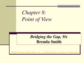 Chapter 8:  Point of View