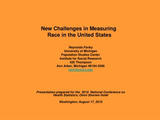 New Challenges in Measuring  Race in the United States
