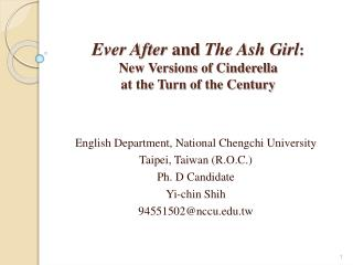 Ever After  and  The Ash Girl : New Versions of Cinderella  at the Turn of the Century