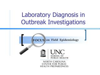 Laboratory Diagnosis in Outbreak Investigations
