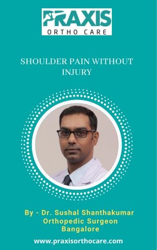 Best Shoulder Pain Cure Doctor in Bangalore-Shoulder Pain without Injury  Best Shoulder Specialist Near Me, Bangalore